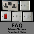 FAQ - Mirror Chrome Standard Plate