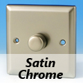 Satin Chrome Standard Dimmer Switches