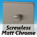 Screwless Matt Chrome Standard Dimmer Switches