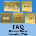 FAQ - Brushed Brass - Screwless Plate