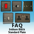 FAQ - Iridium Black Standard Plate
