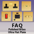 FAQ - Ultra Flat Polished Brass