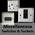 Mirror Chrome - Miscellaneous Switches & Sockets