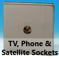 Screwless Brushed Matt Chrome - TV, Phone & Satellite Sockets