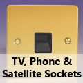 Ultra Flat Polished Brass - TV, Phone & Satellite Sockets